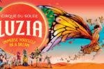 """Circo del Sol: """"Luzia"""""""