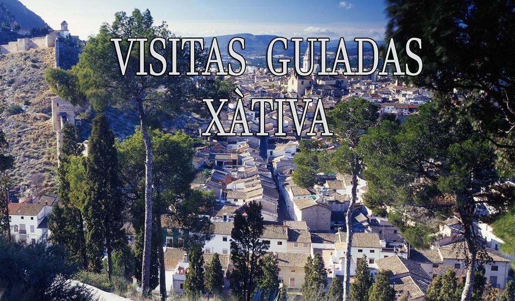 Visitas guiadas en Xàtiva