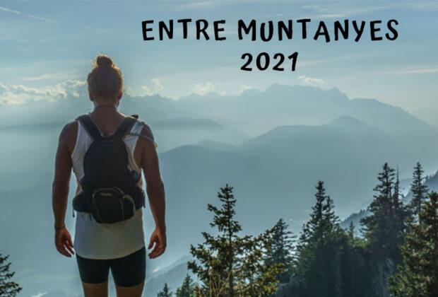 Entre muntanyes 2021